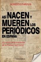 8Portada Así nacen y mueren los periódicos en España