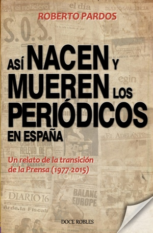 8Portada Así nacen y mueren los periódicos en España.jpg